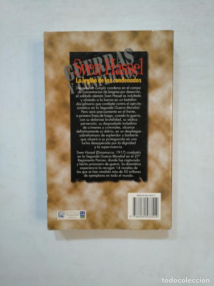 Libros de segunda mano: LA LEGION DE LOS CONDENADOS. SVEN HASSEL. SALVAT. TDK369 - Foto 2 - 151933226