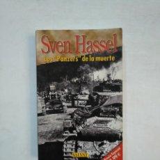 Libros de segunda mano - LOS PANZERS DE LA MUERTE. SVEN HASSEL. SALVAT. TDK369 - 151933290