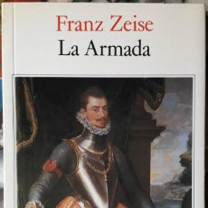 Libros de segunda mano: FRANZ ZEISE . LA ARMADA. Lote 152112642