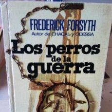Libros de segunda mano: BJS. LOS PERROS DE LA GUERRA. FREDERICK FORSYTH. EDT. PLAZA Y JANES. . . Lote 152134774