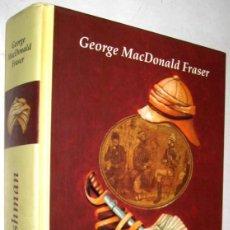 Libros de segunda mano: HARRYA FLASHMAN - GEORGE MACDONALD FRASER. Lote 152287942