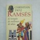 Libros de segunda mano: RAMSES. EL TEMPLO DE MILLONES DE AÑOS. CHRISTIAN JACQ. CIRCULO DE LECTORES. TDK370. Lote 152472562