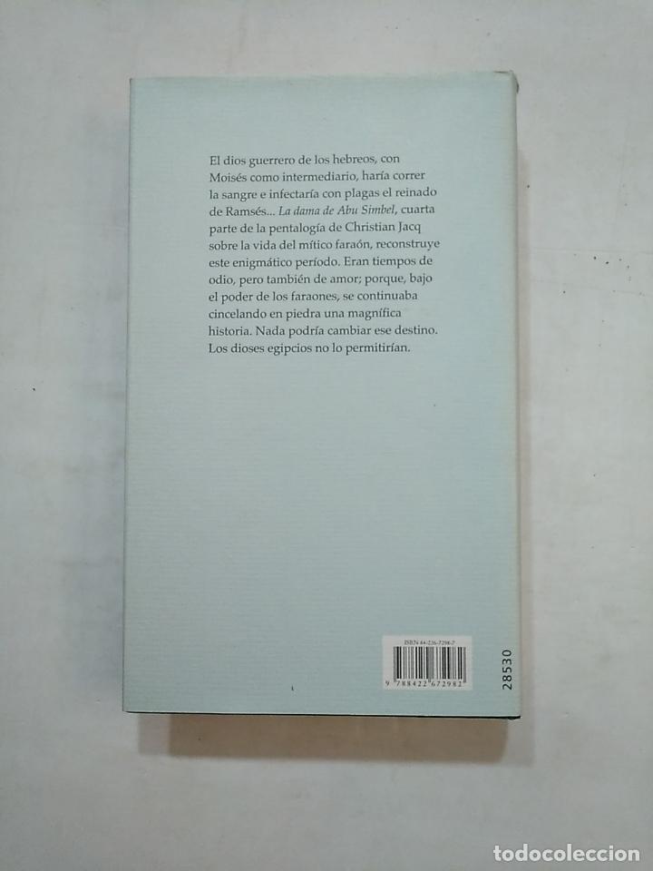 Libros de segunda mano: RAMSES. LA DAMA DE ABU SIMBEL. CHRISTIAN JACQ. CIRCULO DE LECTORES. TDK370 - Foto 2 - 152472798