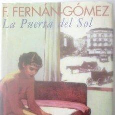 Libros de segunda mano: FERNANDO FERNÁN-GÓMEZ - LA PUERTA DEL SOL. Lote 152527682