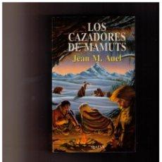 Libros de segunda mano - LOS CAZADORES DE MAMUTS - JEAN M. AUEL - 152540286
