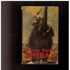 Libros de segunda mano: ANIBAL LA NOVELA DE CARTAGO - GISBERT HAEFS. Lote 152599266