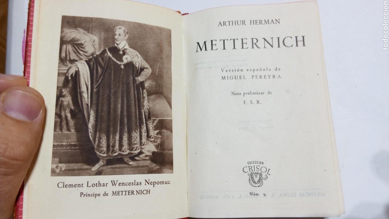 Libros de segunda mano: Libro Metternich Arthur Herman Aguilar Crisol Crisolin 1944 1° edición n°9 - Foto 5 - 105098839