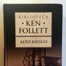 Libros de segunda mano: KEN FOLLET-ALTO RIESGO-PLANETA DAGOSTINI. Lote 153563046