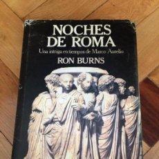 Libros de segunda mano: NOCHES DE ROMA. RON BURNS. Lote 153743710