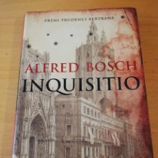 Libros de segunda mano: INQUISITIO (ALFRED BOSCH) PREMI PRUDENCI BERTRANA. Lote 153971290