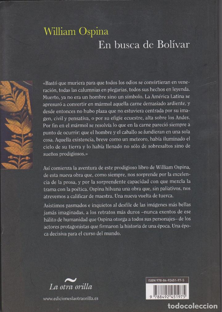 Libros de segunda mano: EN BUSCA DE BOLIVAR. WILLIAM OSPINA - Foto 2 - 154020462