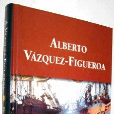 Libros de segunda mano: PIRATAS - ALBERTO VAZQUEZ-FIGUEROA . Lote 154103266