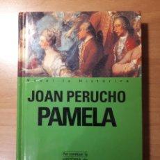 Libros de segunda mano: PAMELA. JOAN PERUCHO. Lote 154423758