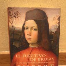 Libros de segunda mano: EL FUGITIVO DE BRUJAS GILBERT SINOUE. Lote 154729952