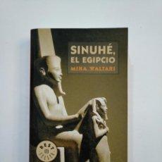 Libros de segunda mano: SINUHE, EL EGIPCIO. MIKA WALTARI. DEBOLSILLO. TDK374. Lote 154743578