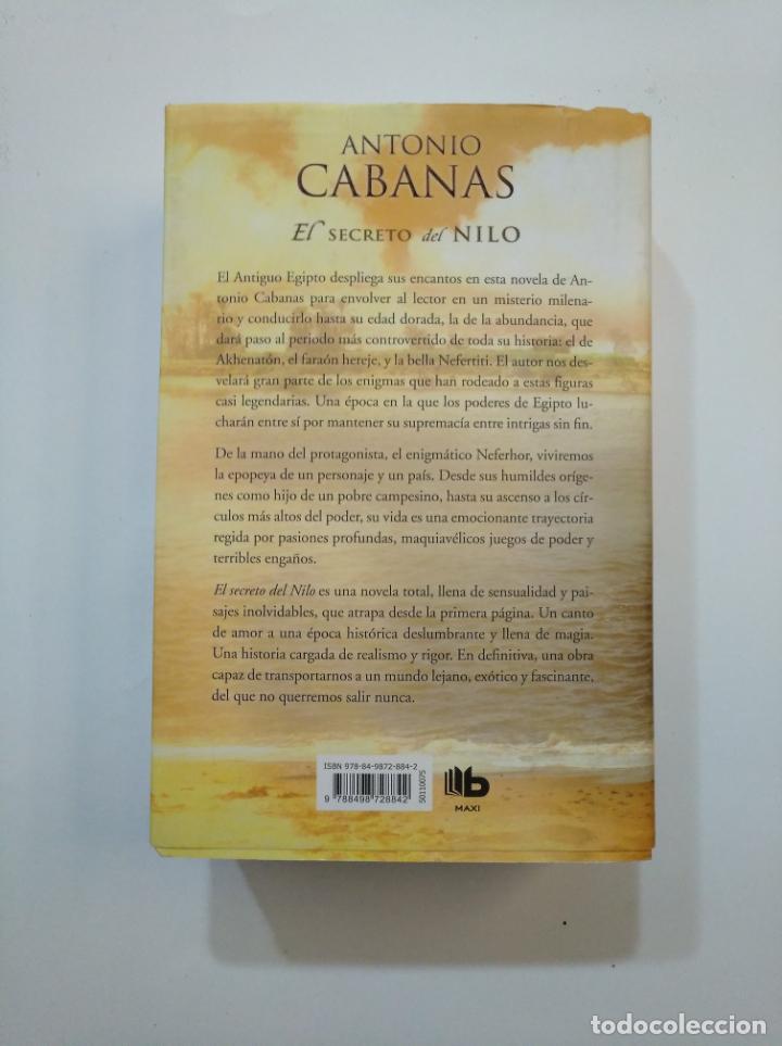 Libros de segunda mano: EL SECRETO DEL NILO. - ANTONIO CABANAS. TDK374 - Foto 2 - 154743798