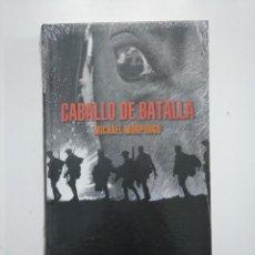 Libros de segunda mano: CABALLO DE BATALLA. - MICHAEL MORPURGO. CIRCULO DE LECTORES. NUEVO. TDK375. Lote 154838070