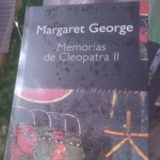 Libros de segunda mano: MEMORIAS DE CLEOPATRA II MARGARET GEORGE. Lote 155474104