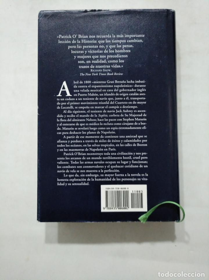 Libros de segunda mano: CAPITÁN DE MAR Y GUERRA: UNA NOVELA DE LA ARMADA INGLESA. PATRICK O'BRIAN. EDHASA. TDK377 - Foto 2 - 155563322