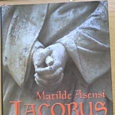 Libros de segunda mano: IACOBUS. - ASENSI, MATILDE.. Lote 155654101