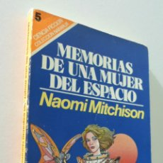 Libros de segunda mano: MEMORIAS DE UNA MUJER DEL ESPACIO - MITCHISON, NAOMI. Lote 155771501