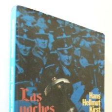 Libros de segunda mano: LAS NOCHES DE LOS CUCHILLOS LARGOS - KIRST, HANS HELLMUT. Lote 155771565