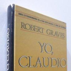 Libros de segunda mano: YO, CLAUDIO - GRAVES, ROBERT. Lote 155771573