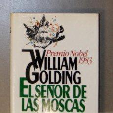 Libros de segunda mano: EL SEÑOR DE LAS MOSCAS WILLIAM GOLDING . Lote 155772018