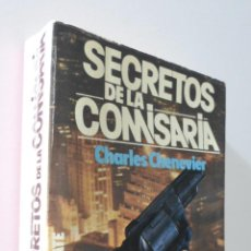 Libros de segunda mano: SECRETOS DE LA COMISARÍA - CHENEVIER, CHARLES. Lote 155773442