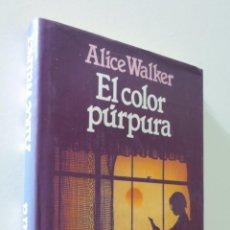 Libros de segunda mano: EL COLOR PÚRPURA - WALKER, ALICE. Lote 155773630