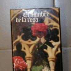 Libros de segunda mano: EL NOMBRE DE LA ROSA UMBERTO ECO . Lote 155777274