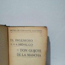 Libros de segunda mano: EL INGENIOSO HIDALGO DON QUIJOTE DE LA MANCHA . Lote 156495338