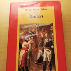 Libros de segunda mano: BAILÉN (BENITO PÉREZ GALDÓS) CÍRCULO DE LECTORES. Lote 156557022