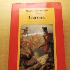Libros de segunda mano: GERONA (BENITO PÉREZ GALDÓS) CÍRCULO DE LECTORES. Lote 156557290