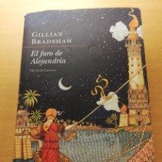 Libros de segunda mano: EL FARO DE ALEJANDRÍA (GILLIAN BRADSHAW) CÍRCULO DE LECTORES. Lote 156557402