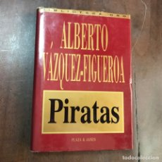 Libros de segunda mano: PIRATAS - ALBERTO VÁZQUEZ -FIGUEROA. Lote 156471721