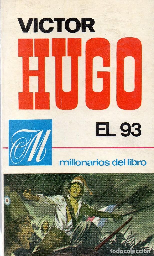 EL 93, VÍCTOR HUGO (Libros de Segunda Mano (posteriores a 1936) - Literatura - Narrativa - Novela Histórica)