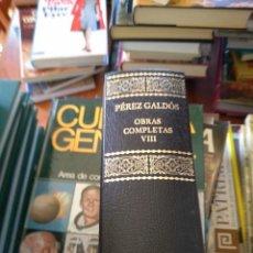 Libros de segunda mano: OBRAS COMPLETAS VIII. EPISODIOS NACIONALES PRIMERA SERIE. - PÉREZ GALDÓS, BENITO.. Lote 180026450