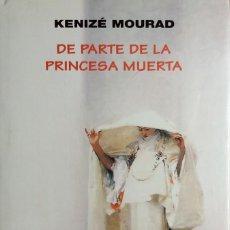 Livros em segunda mão: DE PARTE DE LA PRINCESA MUERTA / KENIZÉ MOURAD. BARCELONA : MUCHNICK EDITORES, 1998. TAPA DURA. Lote 158083958