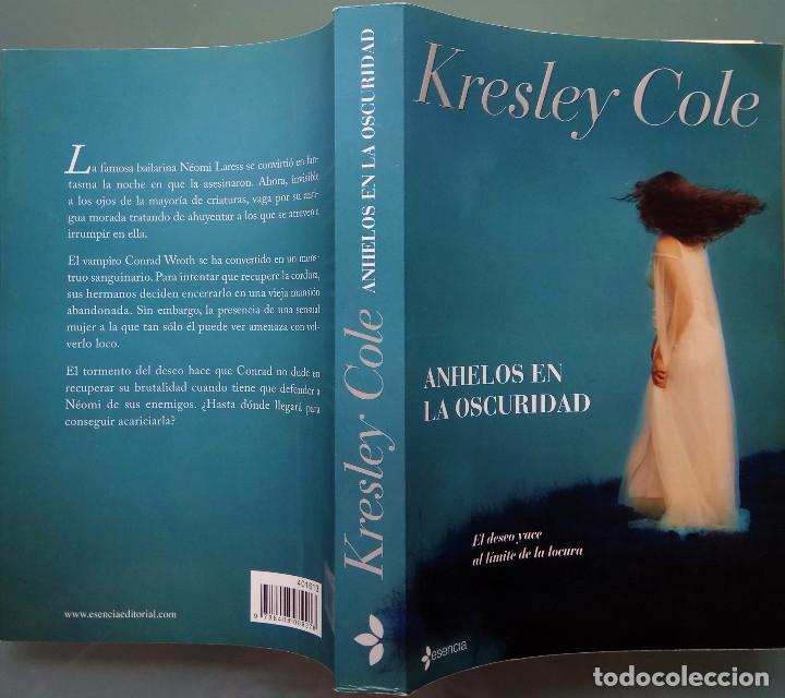 Libros de segunda mano: KRESLEY COLE - ANHELOS EN LA OSCURIDAD - 1º EDICIÓN ENERO 2010 - EDITORIAL PLANETA - TAPA BLANDA - Foto 2 - 158133702