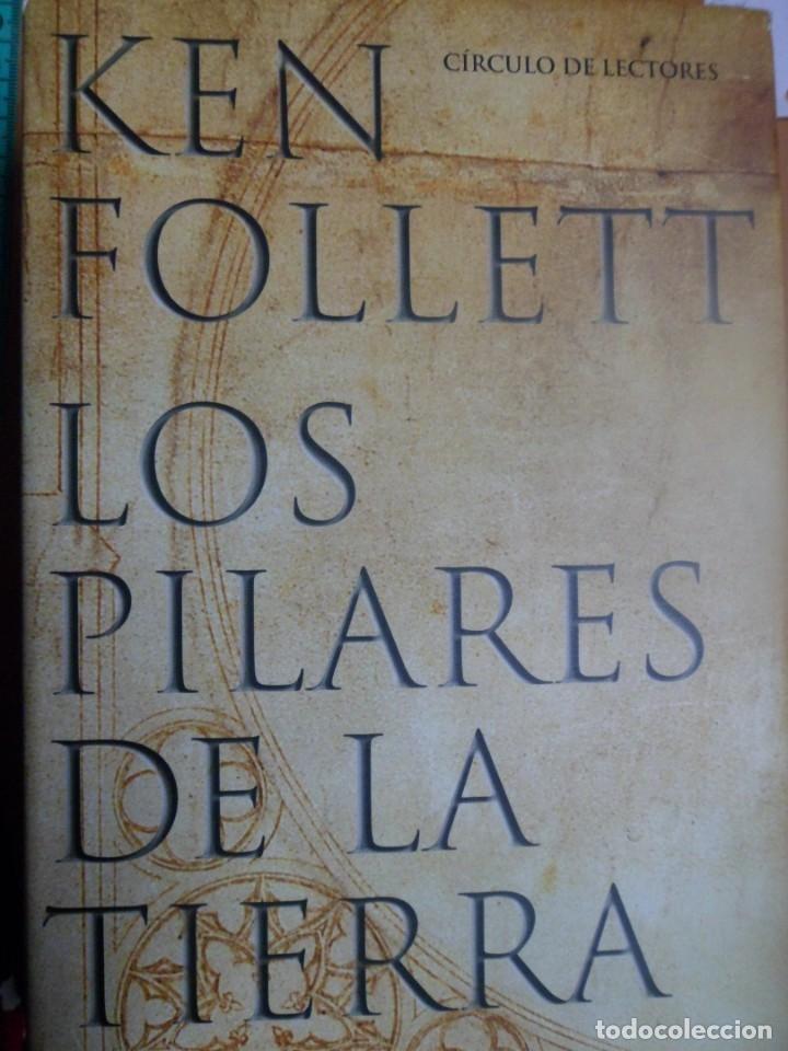 LOS PILARES DE LA TIERRA. KEN FOLLET. TAPA DURA (Libros de Segunda Mano (posteriores a 1936) - Literatura - Narrativa - Novela Histórica)