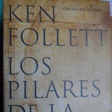 Libros de segunda mano: LOS PILARES DE LA TIERRA. KEN FOLLET. TAPA DURA. Lote 54196492
