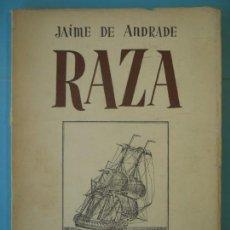 Libros de segunda mano: RAZA - JAIME DE ANDRADE (FRANCISCO FRANCO) - FUNDACION FRANCISCO FRANCO, 1981 (BUEN ESTADO) . Lote 158448918