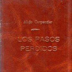 Libros de segunda mano: LOS PASOS PERDIDOS. ALEJO CARPENTIER. E. D. I. A. P. S. A. 1ª EDICION. 1953. 2000 EJEMPLARES.. Lote 158508822