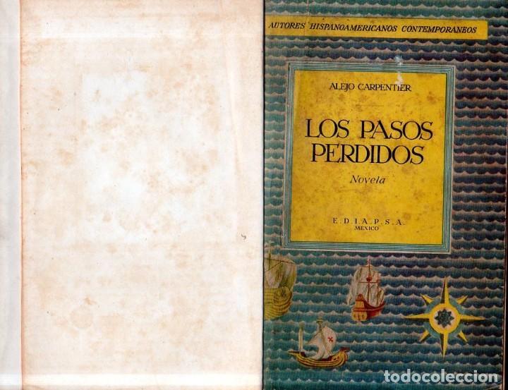Libros de segunda mano: LOS PASOS PERDIDOS. ALEJO CARPENTIER. E. D. I. A. P. S. A. 1ª EDICION. 1953. 2000 EJEMPLARES. - Foto 4 - 158508822