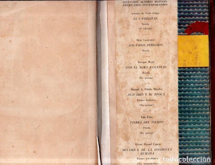 Libros de segunda mano: LOS PASOS PERDIDOS. ALEJO CARPENTIER. E. D. I. A. P. S. A. 1ª EDICION. 1953. 2000 EJEMPLARES. - Foto 8 - 158508822