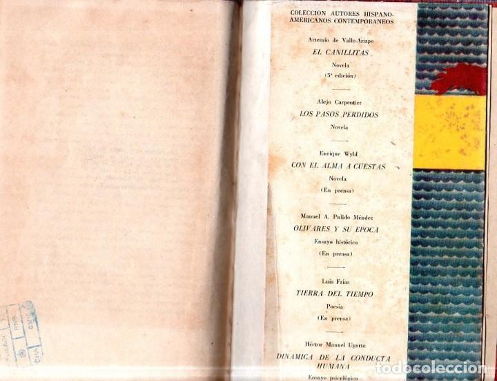 Libros de segunda mano: LOS PASOS PERDIDOS. ALEJO CARPENTIER. E. D. I. A. P. S. A. 1ª EDICION. 1953. 2000 EJEMPLARES. - Foto 8 - 158515978