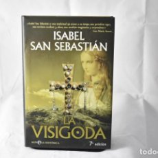 Libros de segunda mano: LA VISIGODA. SAN SEBASTIÁN, ISABEL. Lote 158901574