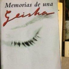 Libros de segunda mano: MEMORIAS DE UNA GEISHA, ARTHUR GOLDEN. Lote 159675818