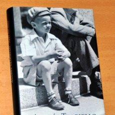 Libros de segunda mano: AYER NO MÁS - DE ANDRÉS TRAPIELLO - CÍRCULO DE LECTORES - AÑO 2012. Lote 159681274